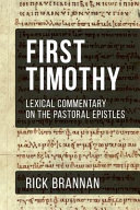 Lexical Commentary on the Pastoral Epistles