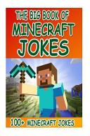 The Big Book Of Minecraft Jokes