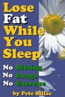 Lose Fat While You Sleep