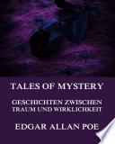 Tales of Mystery   Geschichten zwischen Traum und Wirklichkeit