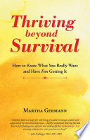 Thriving Beyond Survival