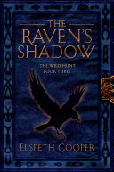 The Raven's Shadow : wild hunt series finds war brewing on both...