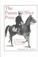 A History of the Early Patent Offices