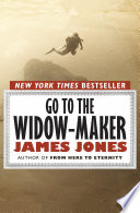 Go to the Widow Maker