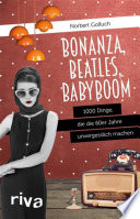 Bonanza  Beatles  Babyboom