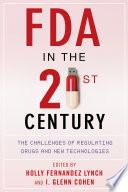 FDA in the Twenty-First Century