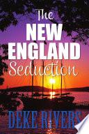 The New England Seduction