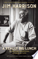 A Really Big Lunch : america's most beloved writers, a muscular, brilliantly...
