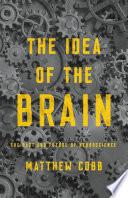 The Idea of the Brain Book PDF