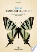 Frammenti del creato  Riflessioni  racconti  poesie sulle farfalle