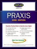 Kaplan PRAXIS 2006