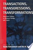Transactions  Transgressions  Transformations