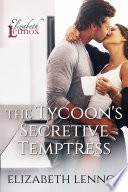 The Tycoon's Secretive Temptress In Real Life Brant Jones Wants Her But
