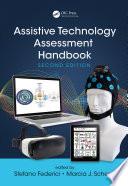 Assistive Technology Assessment Handbook Second Edition book