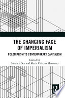 The Changing Face of Imperialism