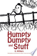 Humpty Dumpty and Stuff