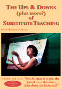download ebook the ups & downs (plus more?) of substitute teaching pdf epub