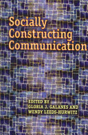 Socially constructing communication