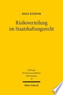 Risikoverteilung im Staatshaftungsrecht