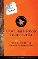 From Percy Jackson: Camp Half-Blood Confidential (An Official Rick Riordan Companion Book) by Rick Riordan