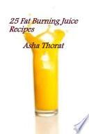 25 Fat Burning Juice Recipes