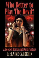 Who Better to Play the Devil?