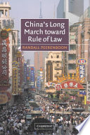 China s Long March Toward Rule of Law