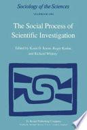 The Social Process of Scientific Investigation