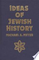 Ideas of Jewish History