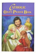 Catholic Child s Prayer Book