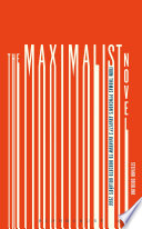 The Maximalist Novel