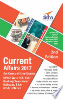 Current Affairs 2017 for Competitive Exams   UPSC  State PCS  SSC  Banking  Insurance  Railways  BBA  MBA  Defence   2nd Edition