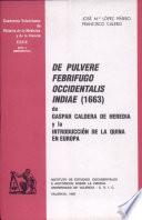 De pulvere febrifugo Occidentalis Indiae (1663) de Gaspar Caldera de Heredia y la introducción de la quina en Europa