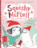 Squishy McFluff: Secret Santa : chaos hits christmas preparations for...