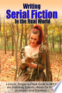 Writing Serial Fiction In The Real World