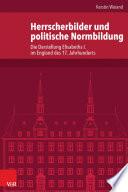 Herrscherbilder und politische Normbildung