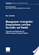 Management strategischer Kooperationen zwischen Hersteller und Handel