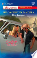Belonging to Bandera  Mills   Boon American Romance