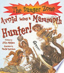 Avoid Being A Mammoth Hunter