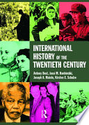International History of the Twentieth Century Is Written By Four Prominent International Historians For