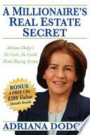 A Millionaire s Real Estate Secret