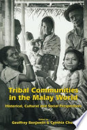 Tribal Communities in the Malay World
