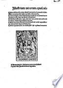 illustrium-virorum-opuscula-diui-athanasii-contra-arriu-m-hereticu-m-de-homousio-subtilissima-coram-probo-iudice-gentili-controuersias-diui-didymi-a-diuo-hieronymo-translata-de-spiritusancto-eiusq-ue-processu-atq-ue-equalitate-disceptatio-aurelii-cassiodori-atq-ue-alterius-non-penitendi-authoris-de-anima-rationali-profunda-rimatio-plurimoru-m-prestantiu-m-viroru-m-diuersaru-m-artiu-m-argutissime-nec-minus-scitu-digne-definitiones-diui-cypriani-aurei-de-cardinalib-us-christ-i-op-er-ibus-sermones