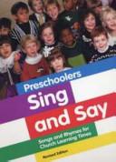 Preschoolers Sing and Say