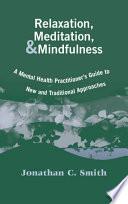 Relaxation  Meditation    Mindfulness