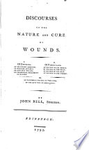 Discourses on the Nature and Cure of Wounds