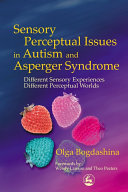Book Sensory Perceptual Issues in Autism and Asperger Syndrome
