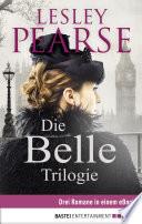 Die Belle Trilogie