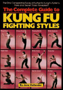 The Complete Guide to Kung Fu Fighting Styles