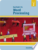 Spotlight On: Word Processing To Suit Your Specific Classroom